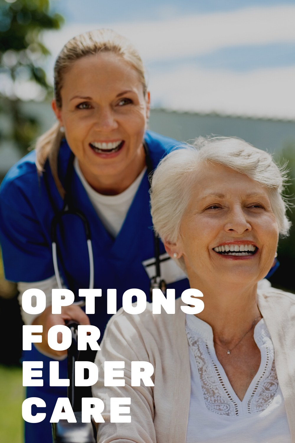 What Care Options Do My Elderly Relatives Have