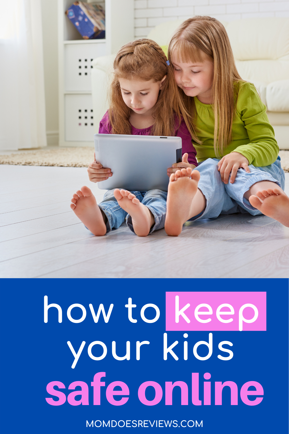 How To Protect Your Child From the Dangers of The Internet