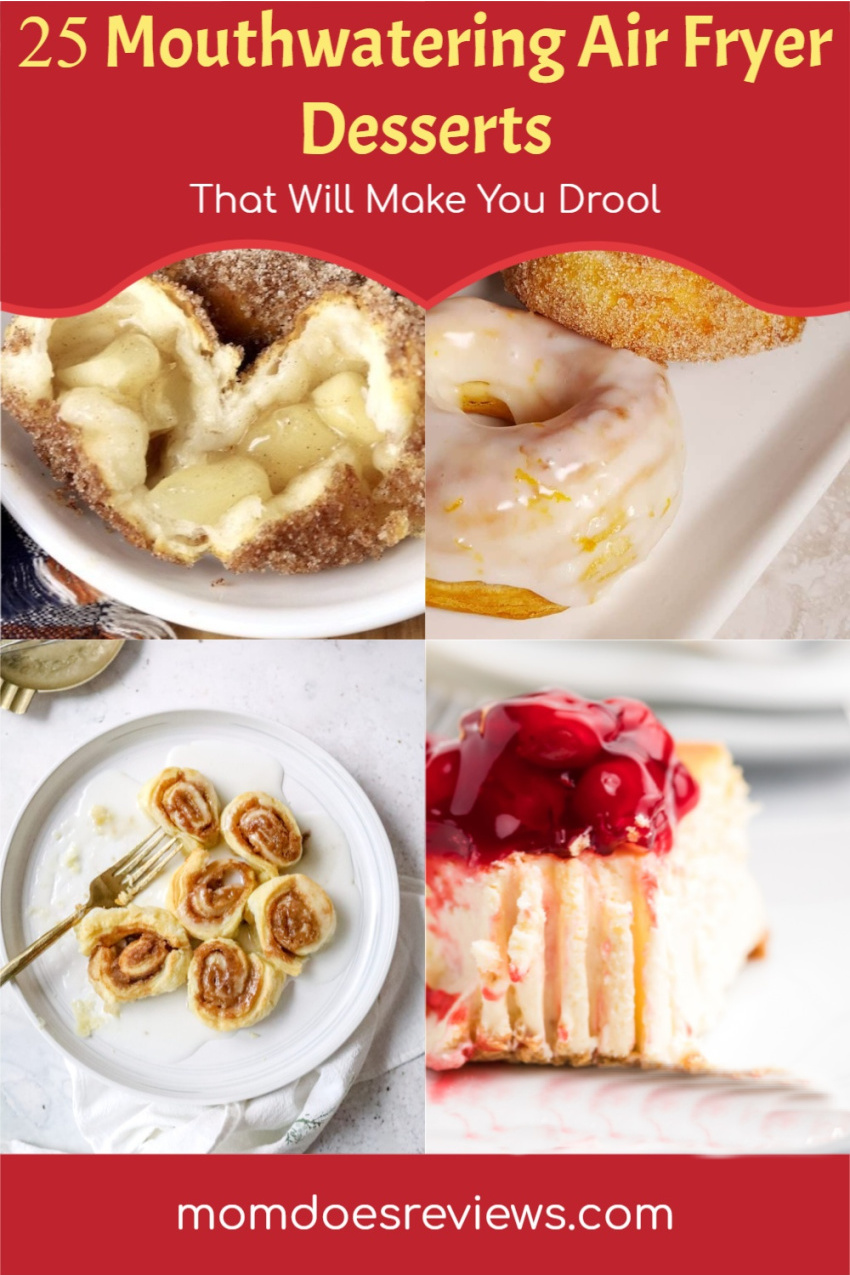 25 Mouth Watering Air Fryer Desserts That Will Make You Drool #recipes #sweets #easydesserts