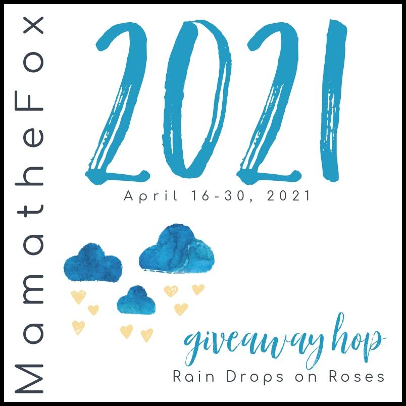 Rain Drops on roses giveaway hop