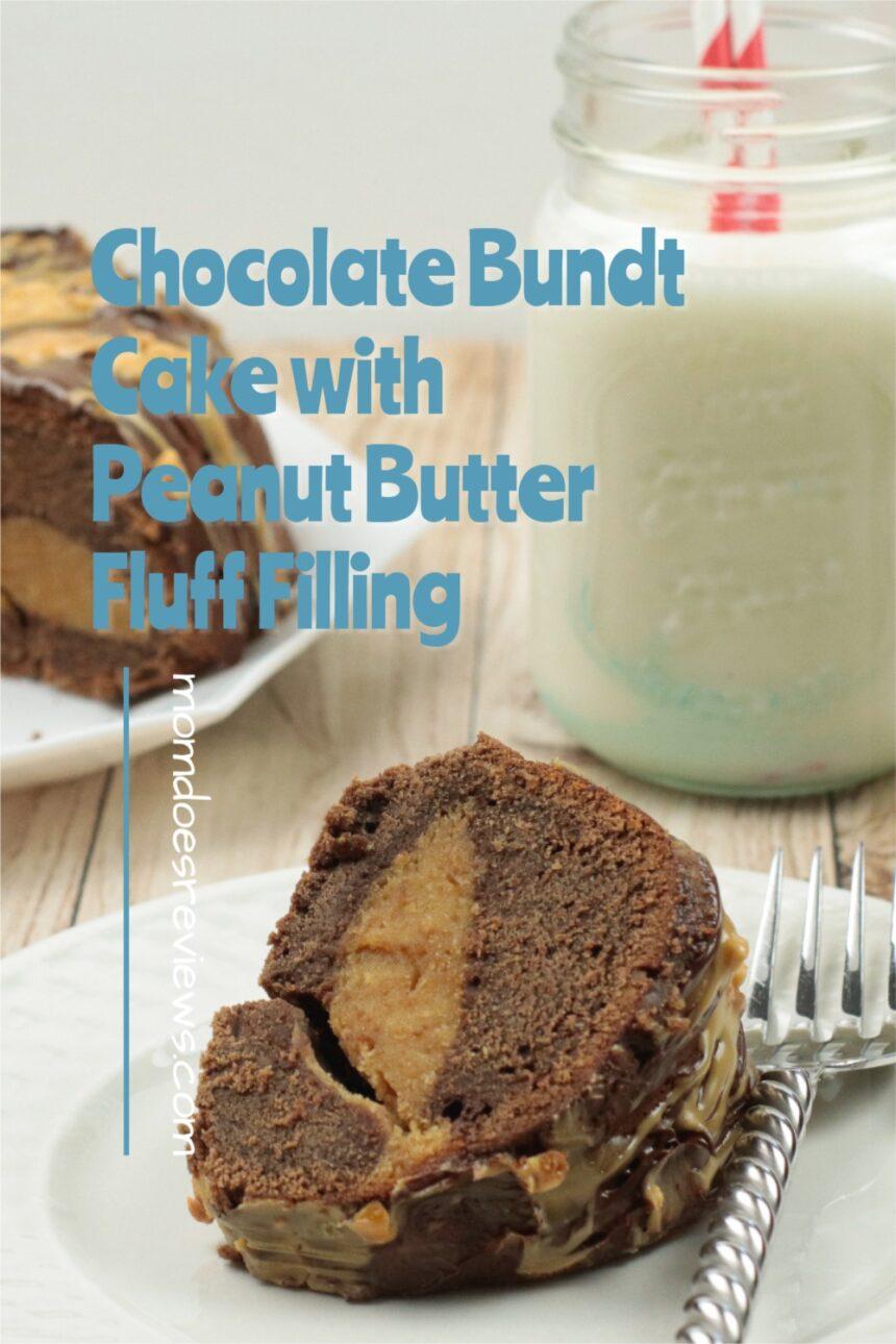 Chocolate Bundt Cake with Peanut Butter Fluff Filling #desserts #bundtcakes #chocolatepeanutbutter