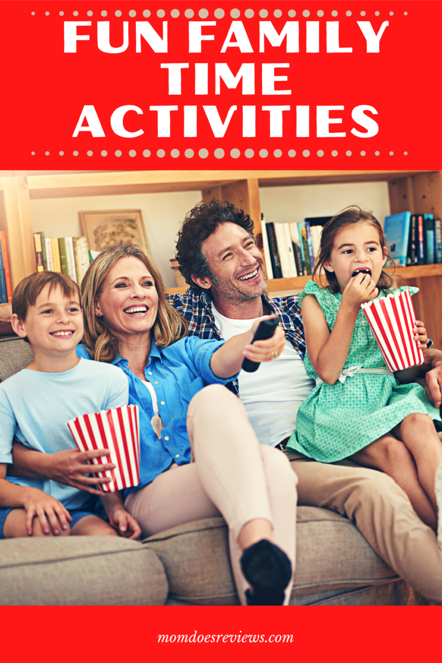 Family Time Activities That are Fun for Everyone