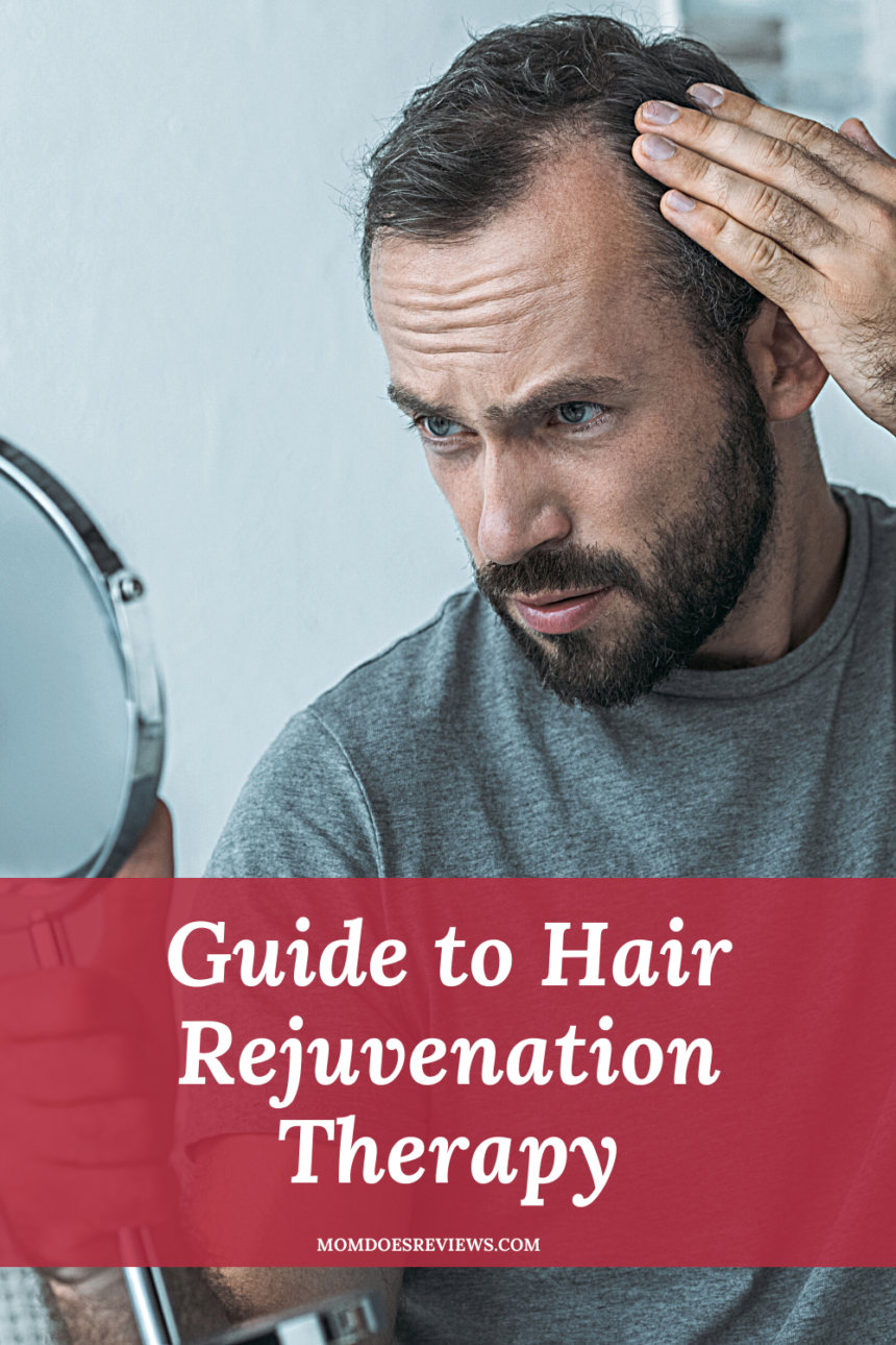 Guide to Hair Rejuvenation Therapy