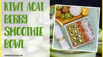 Kiwi Açaí Berry Smoothie Bowl #recipe #breakfastfood #smoothiebowls