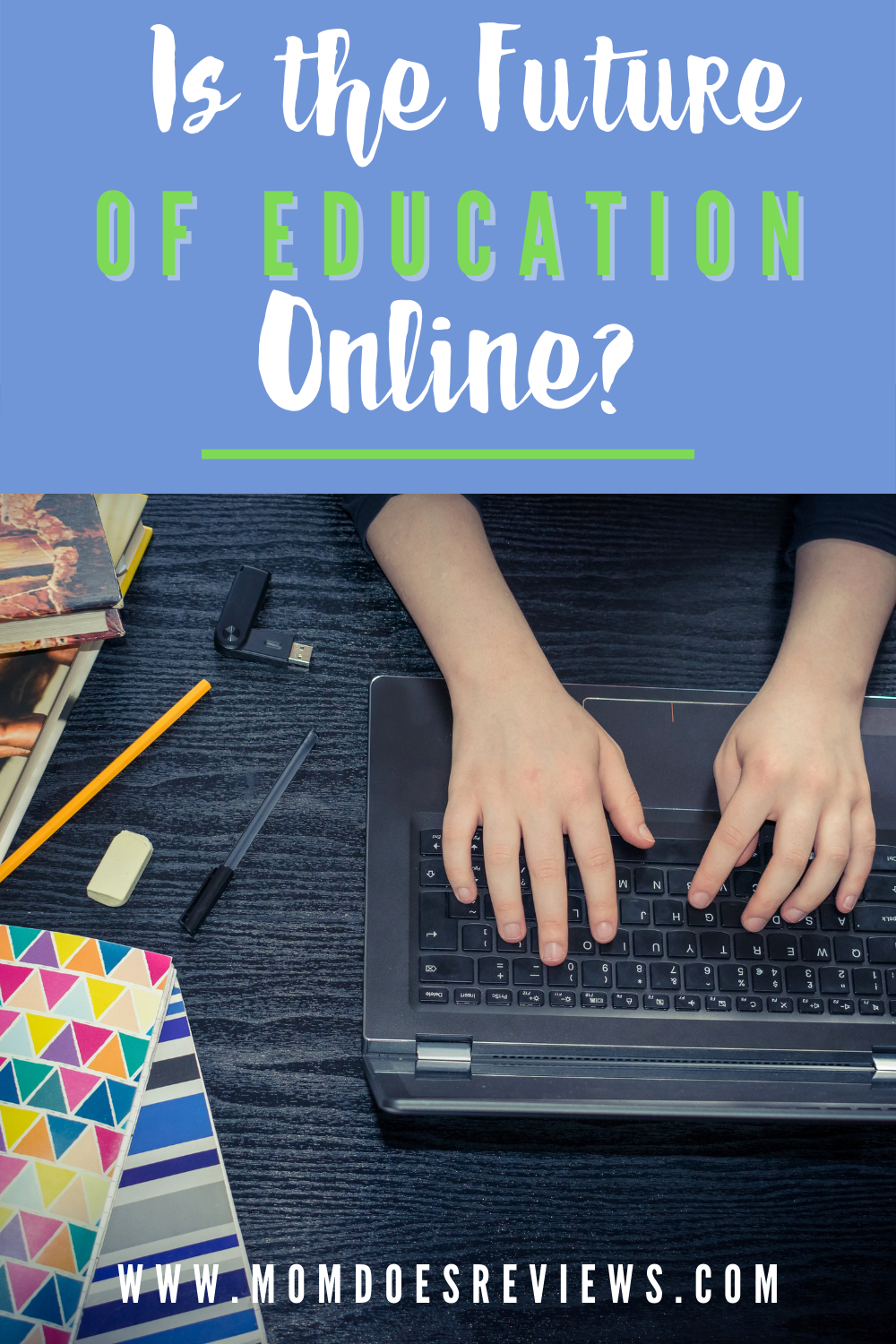 Why The Future Of Education May Be Online