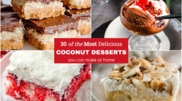 30 of the Most Delicious Coconut Desserts You Can Make at Home