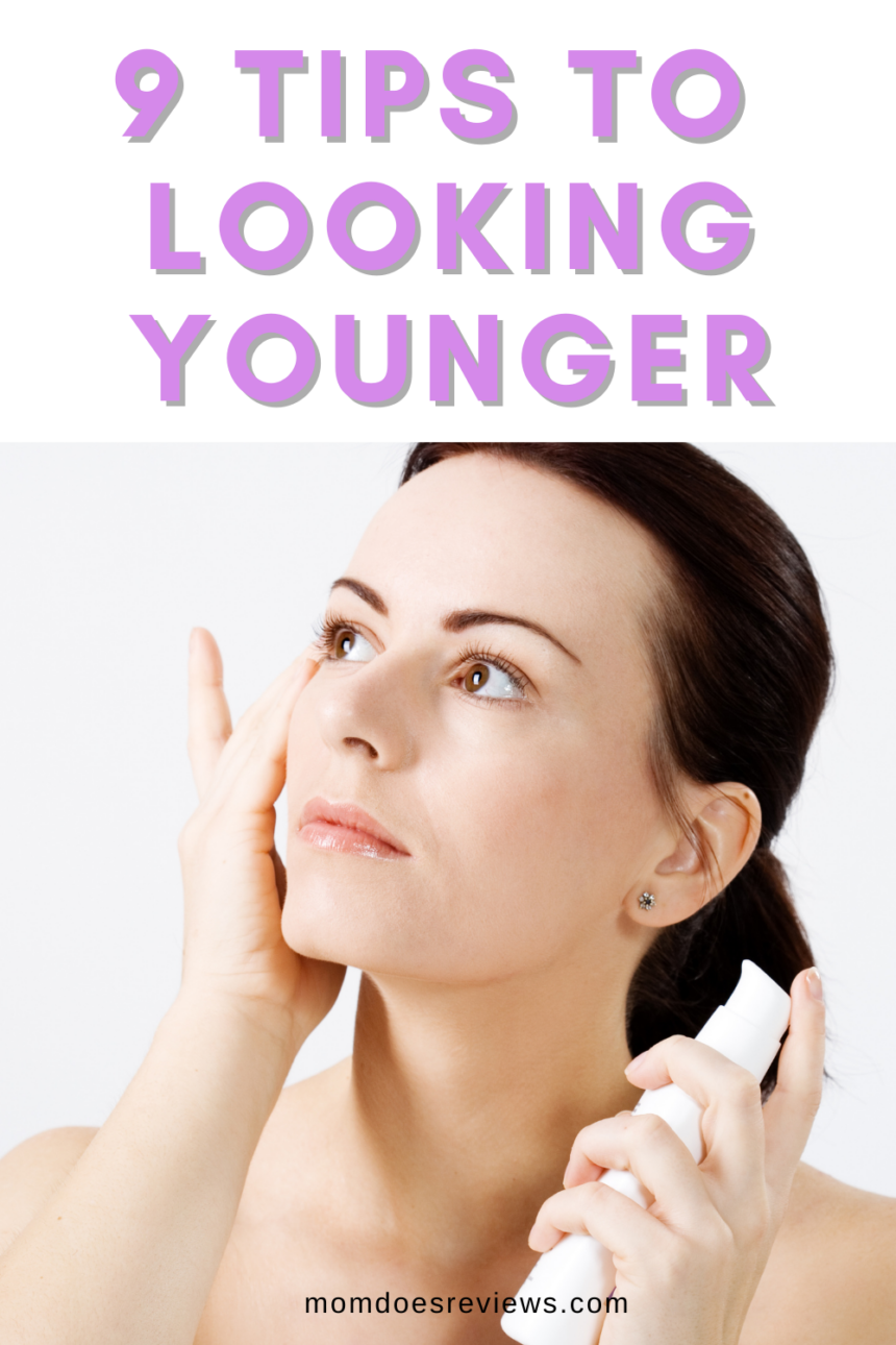 9 Everyday Habits That Make You Look Younger
