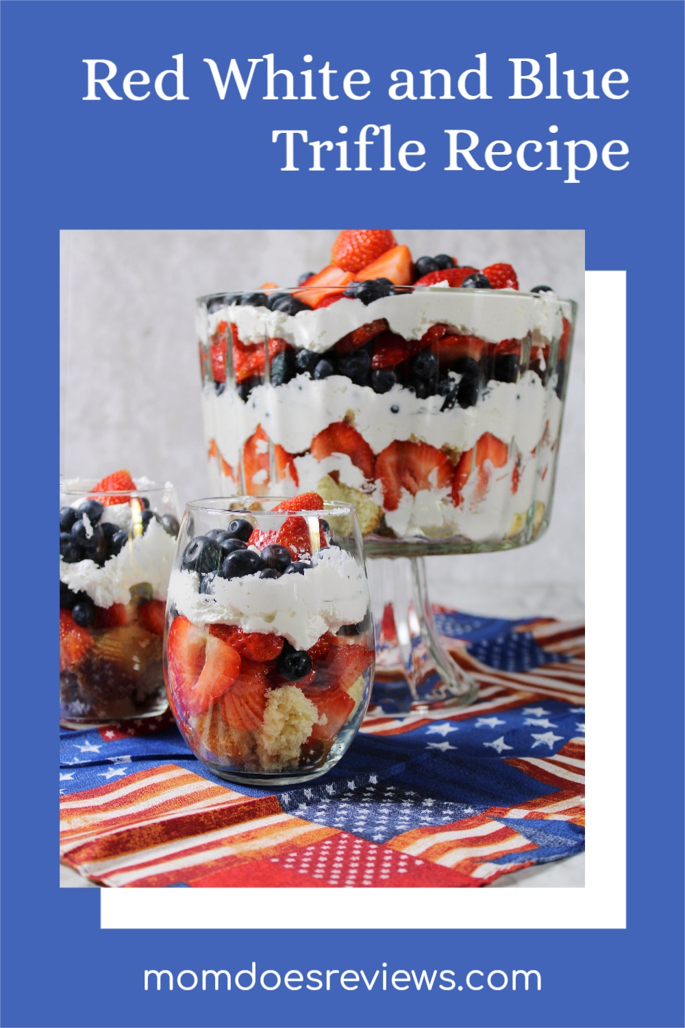 Easy Patriotic Red White and Blue Trifle  #Recipe #patrioticdessert #desserts #sweets