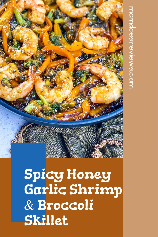 Spicy Honey Garlic Shrimp & Broccoli Skillet #30minutemeal #recipe #skilletmeal