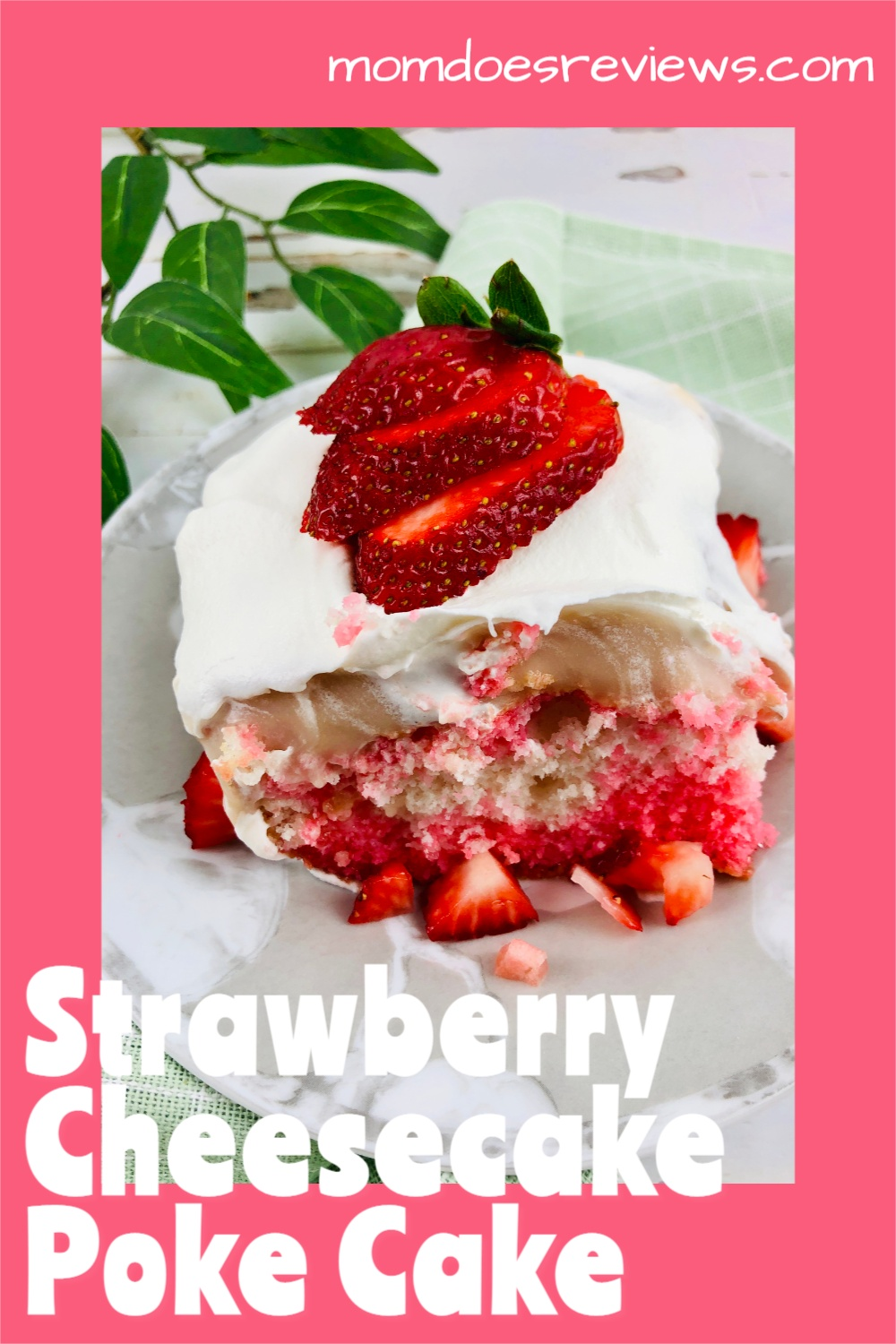 Strawberry Cheesecake Poke Cake #dessert #recipe #pokecake