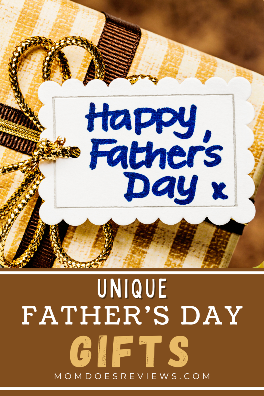 Unique Father's Day Gifts for all Type of Fathers