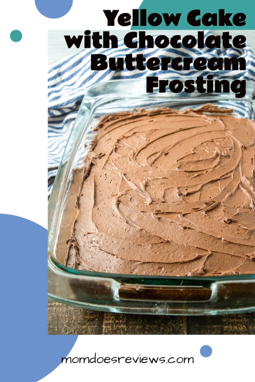 Yellow Sheet Cake with Chocolate Buttercream Frosting #recipe #desserts #cakes #buttercreamfrosting