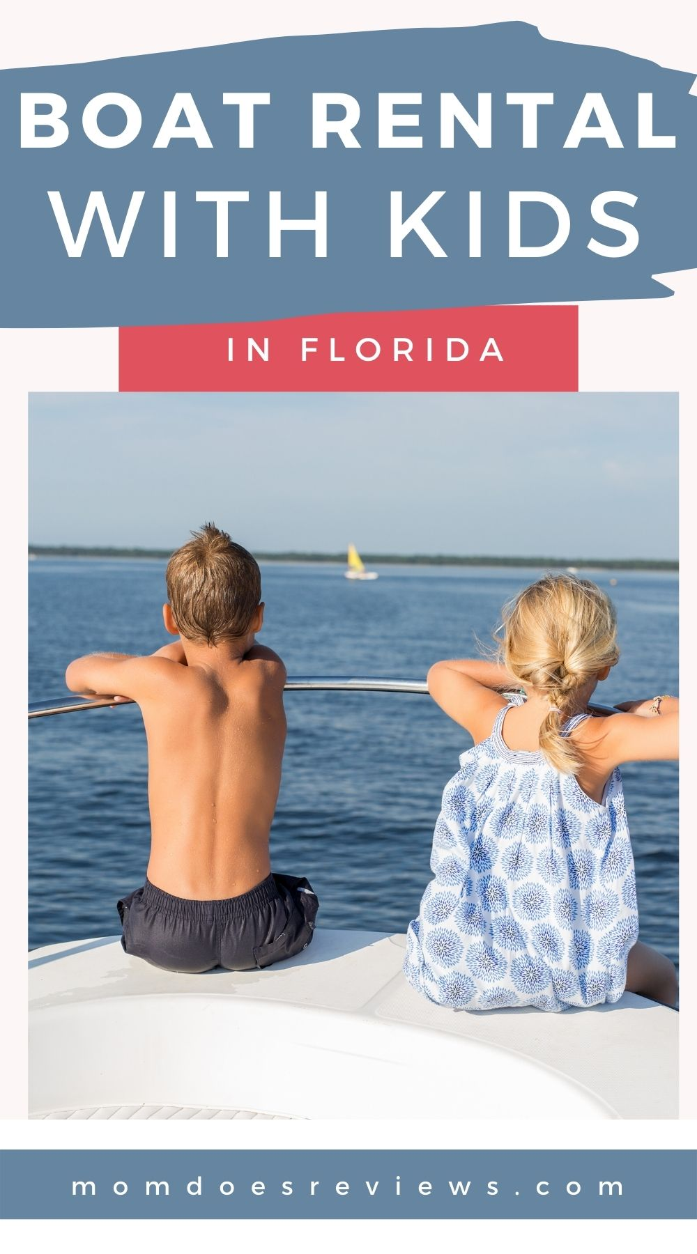 Set sail with the kids on board a boat rental in Florida
