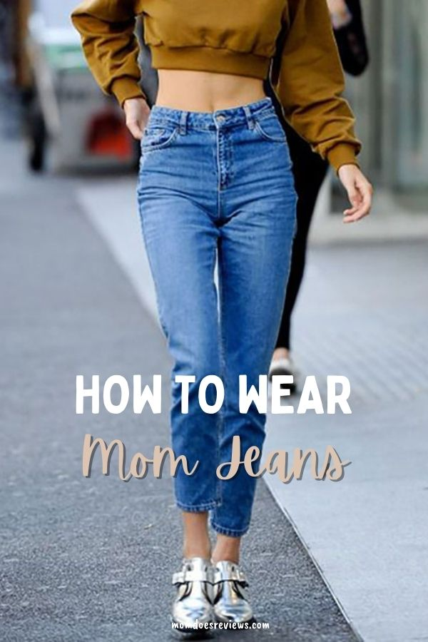 How To Wear Mom Jeans #fashion #jeans #momjeans