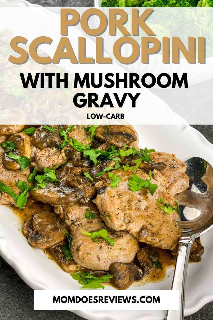 Pork Scallopini with Mushroom Gravy #recipe #skilletmeal #lowcarb