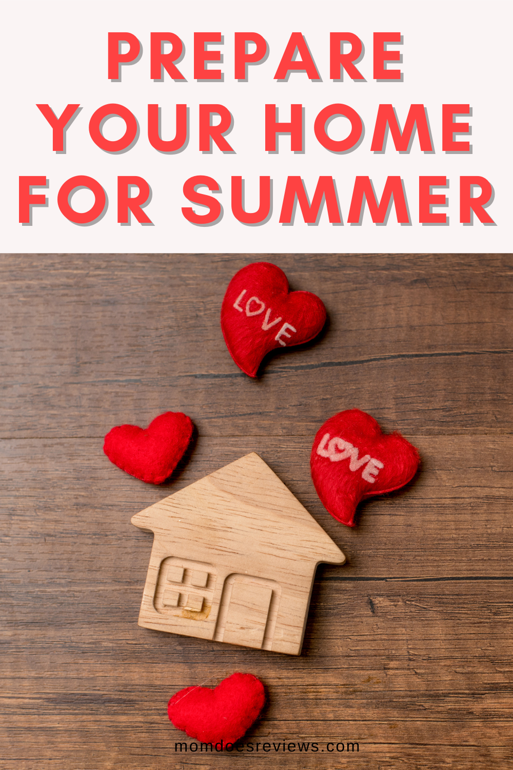 Prep Your Home for the Summer With These Key Hacks