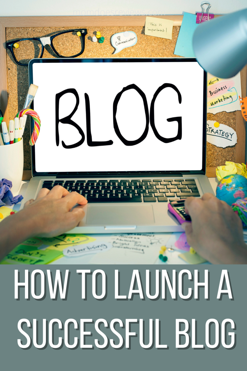 15 Tips To Help You Launch & Grow Your Blog Successfully