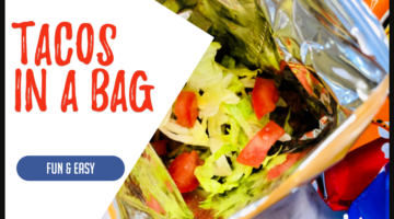 Fun & Easy Tacos in a Bag!