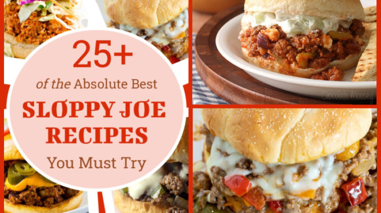 25+ of the Absolute Best Sloppy Joe Recipes You Must Try