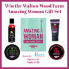 Walton Wood Farm Amazing Woman Gift Set