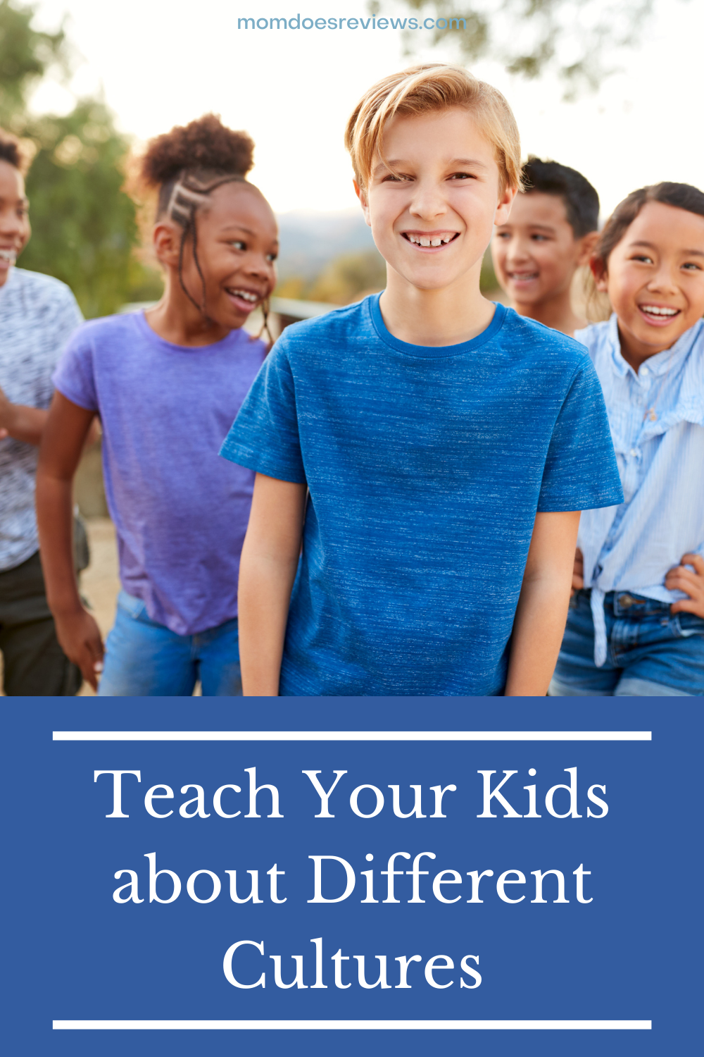 Fun Ways to Teach Your Children About Other Cultures