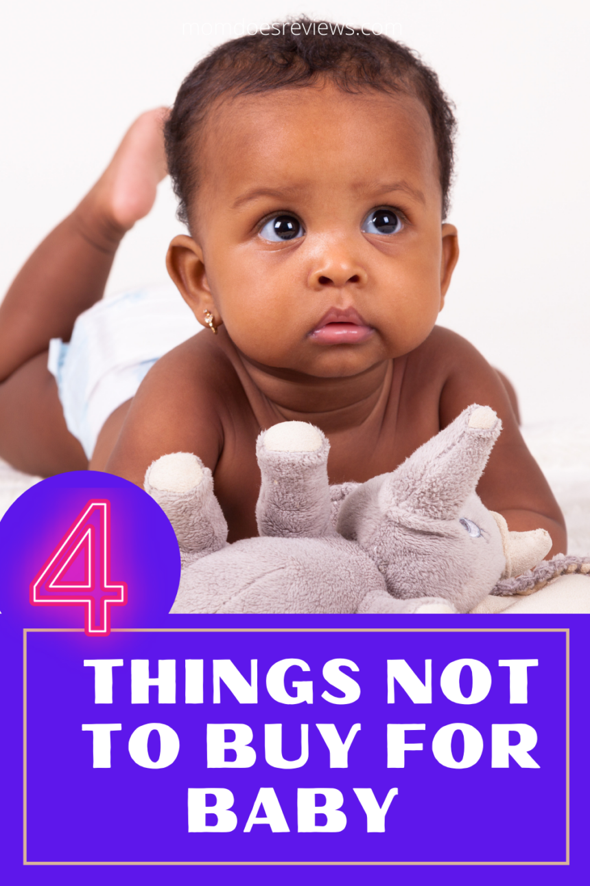 4 Things You Don't Need To Buy for Baby