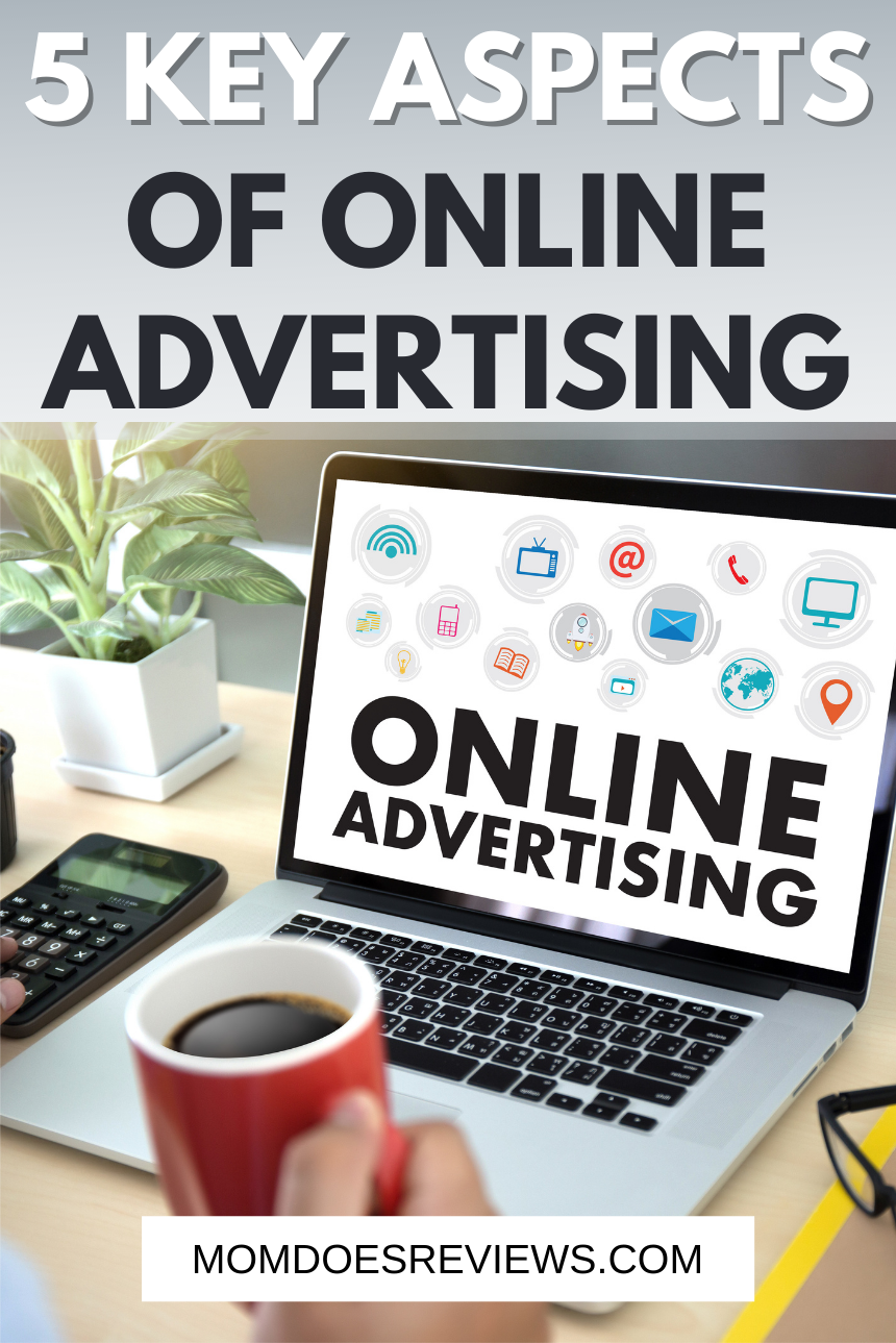 5 Key Components of Online Advertising in 2021