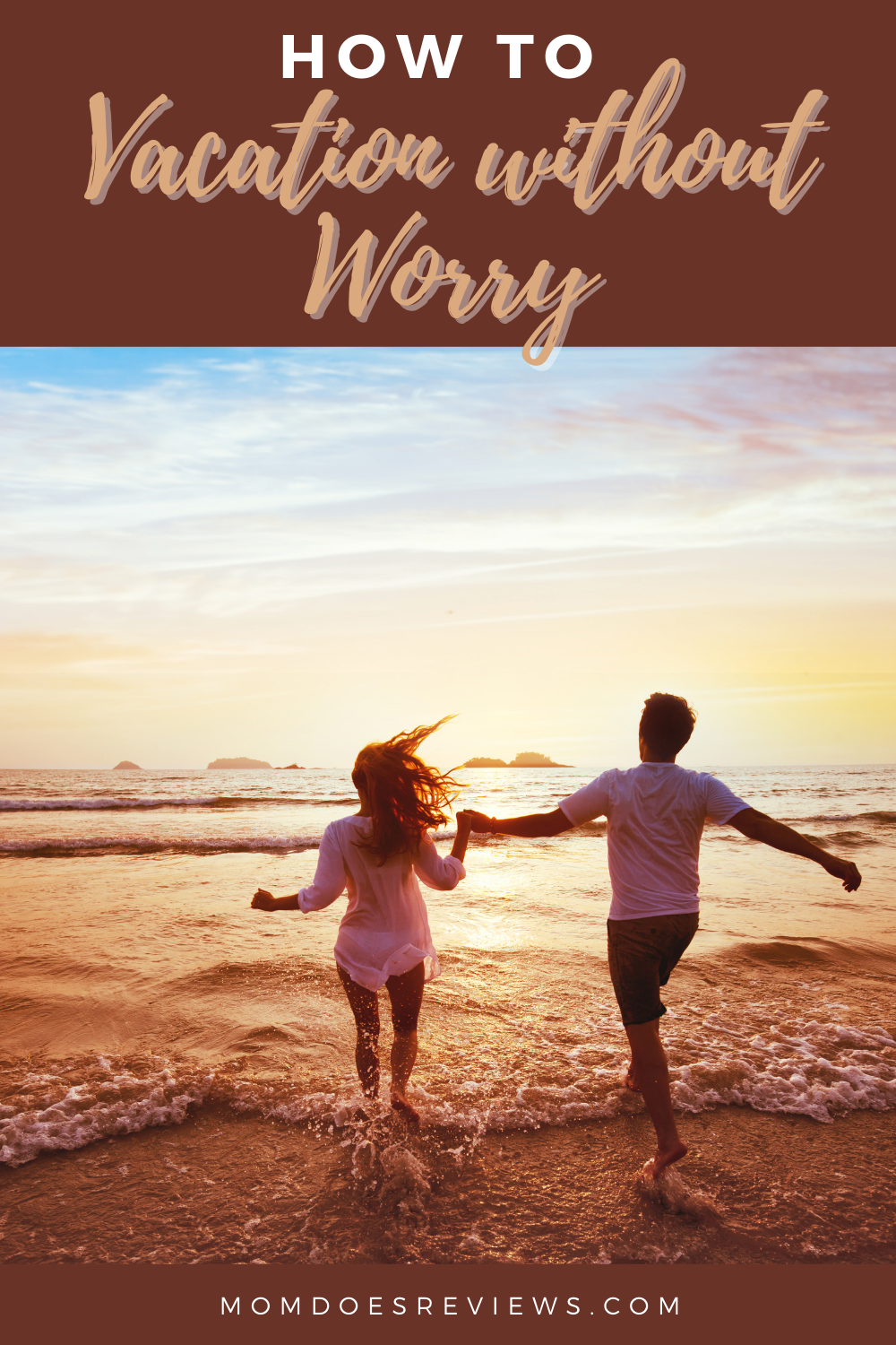 Head Off On Vacation Free Of Anxiety And Worry