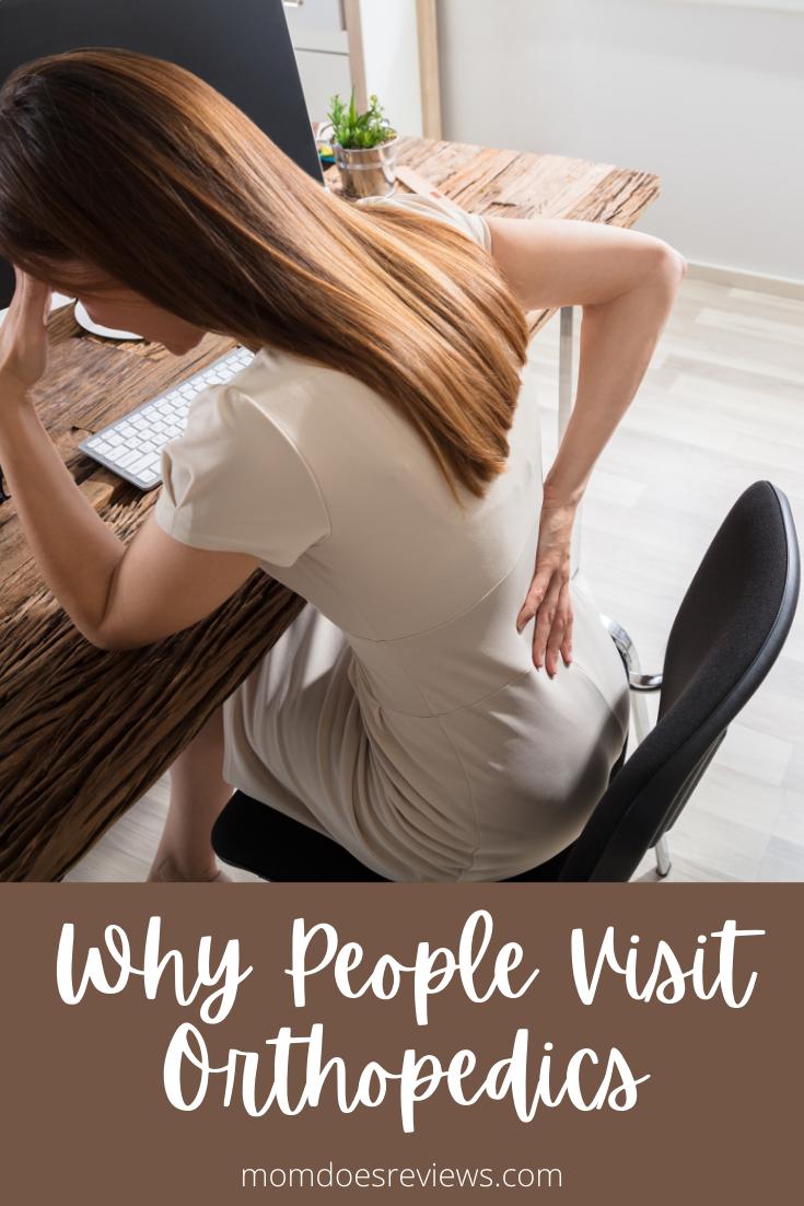 Reasons Why People Visit Orthopedic Doctors