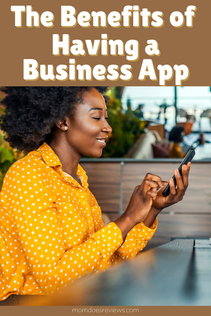 The Benefits of Having Your Own Business App