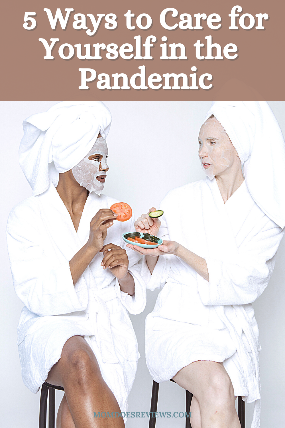 5 Ways to Care for Yourself in the Era of a Pandemic