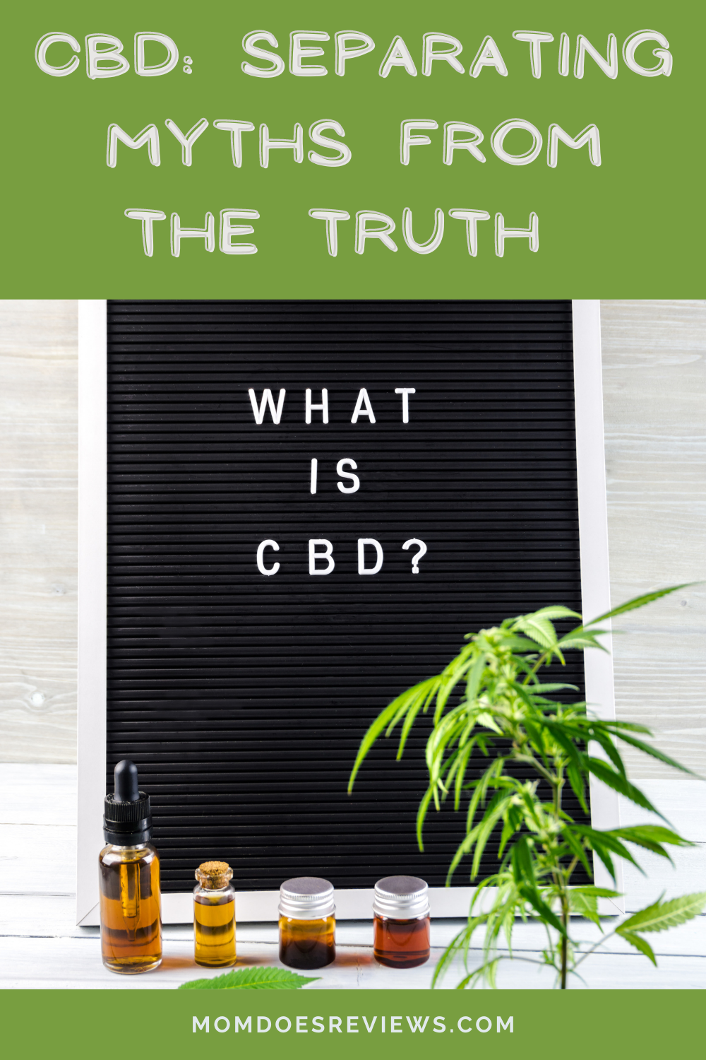 CBD: Separating Myths from The Truth