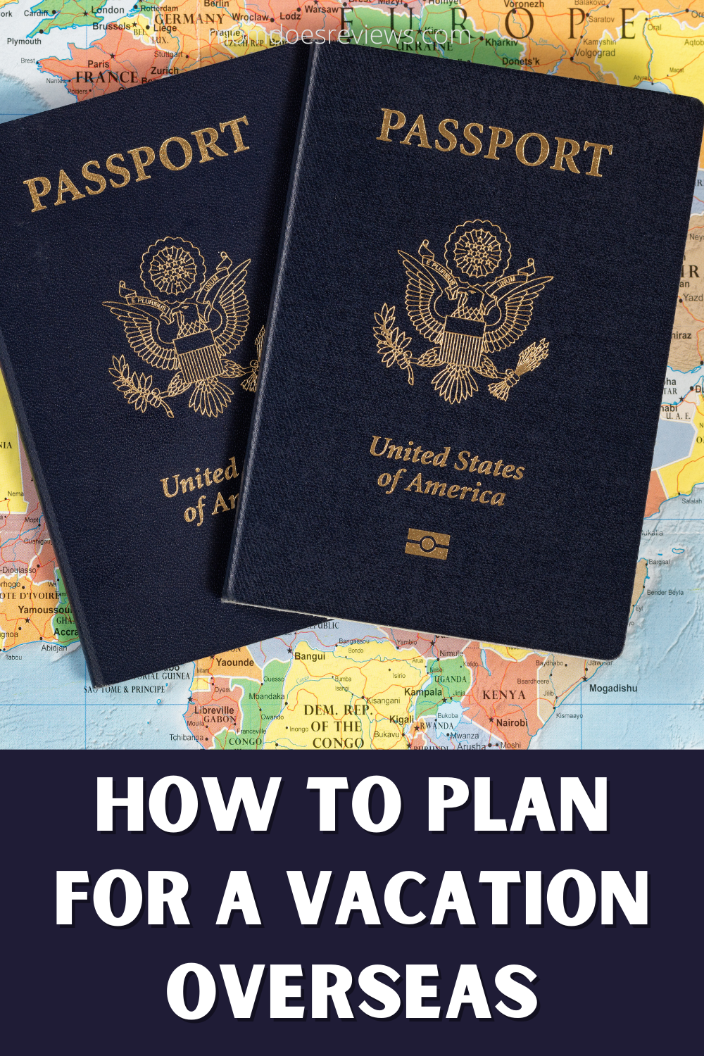 How to Plan for Your Family's First Big Vacation Overseas