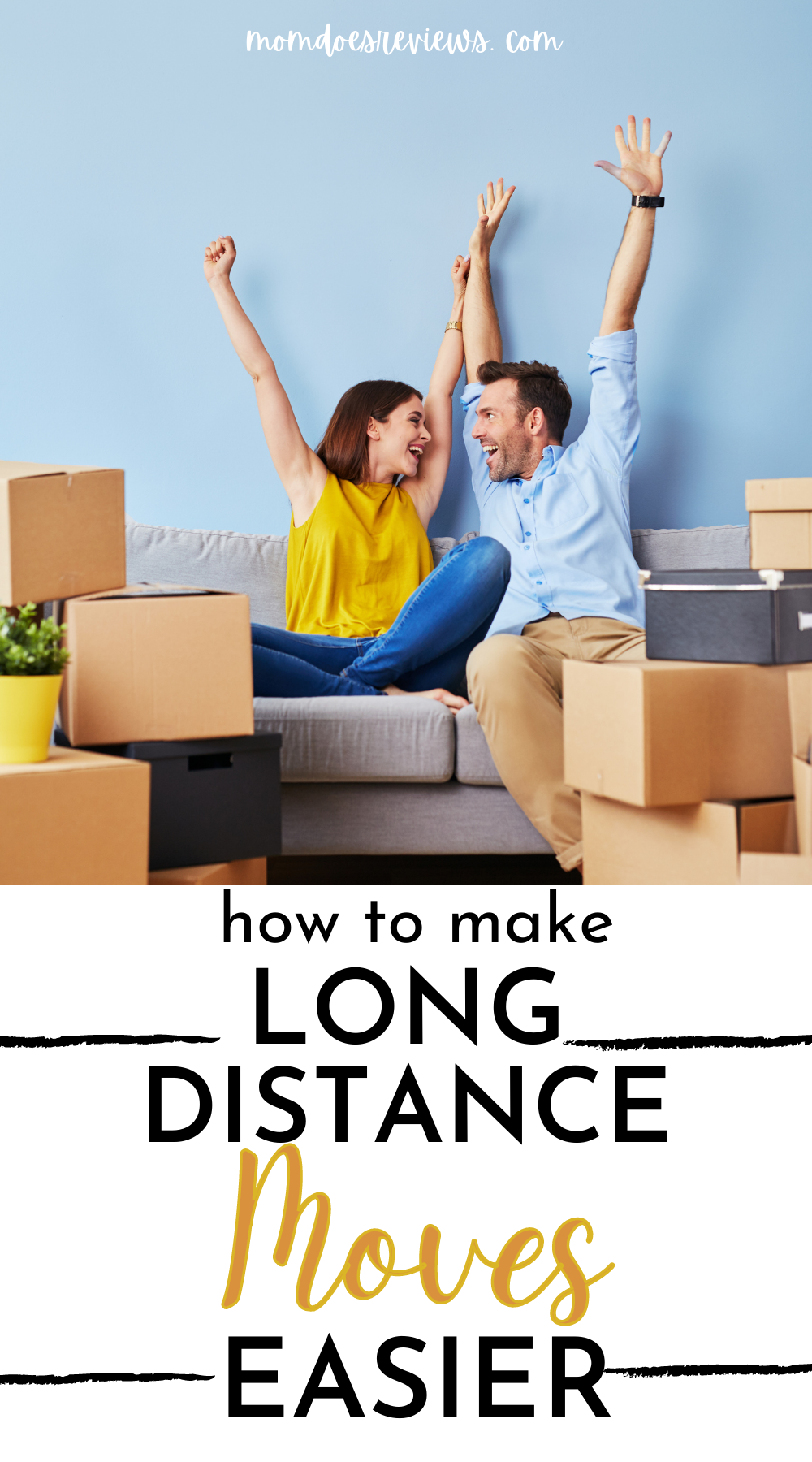 Tips for Making a Long-Distance Move Easier