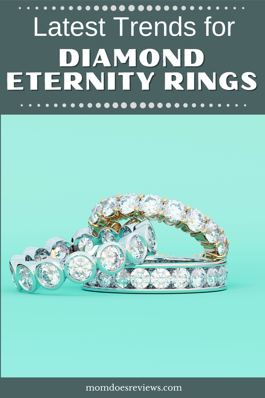 Latest Trends For Diamond Eternity Rings