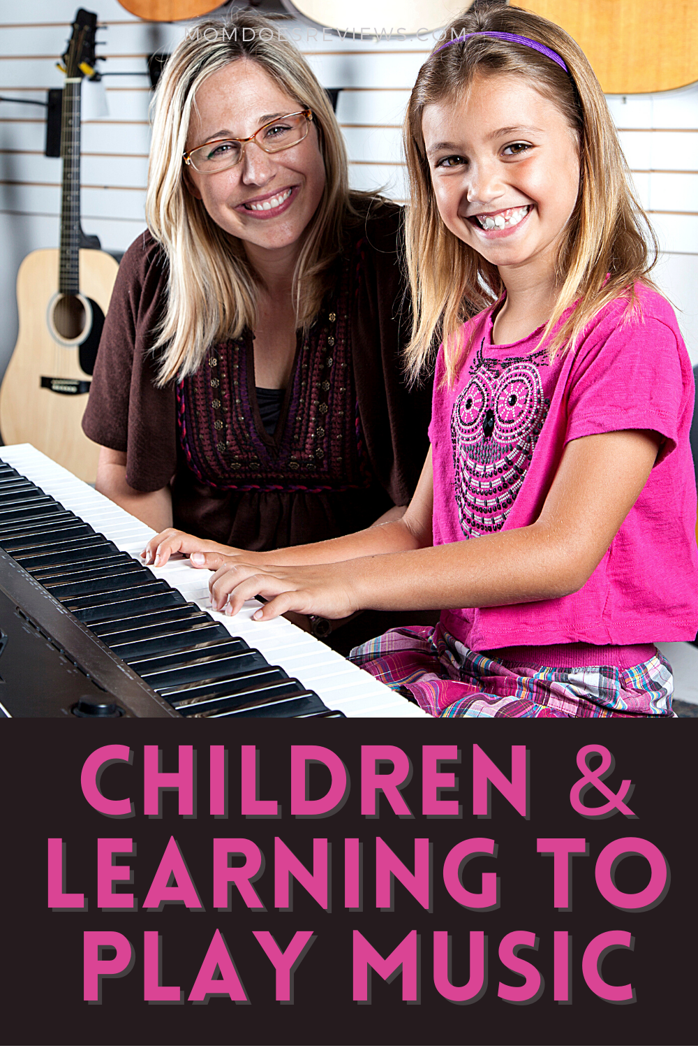 Why Your Child Should Learn to Play Music