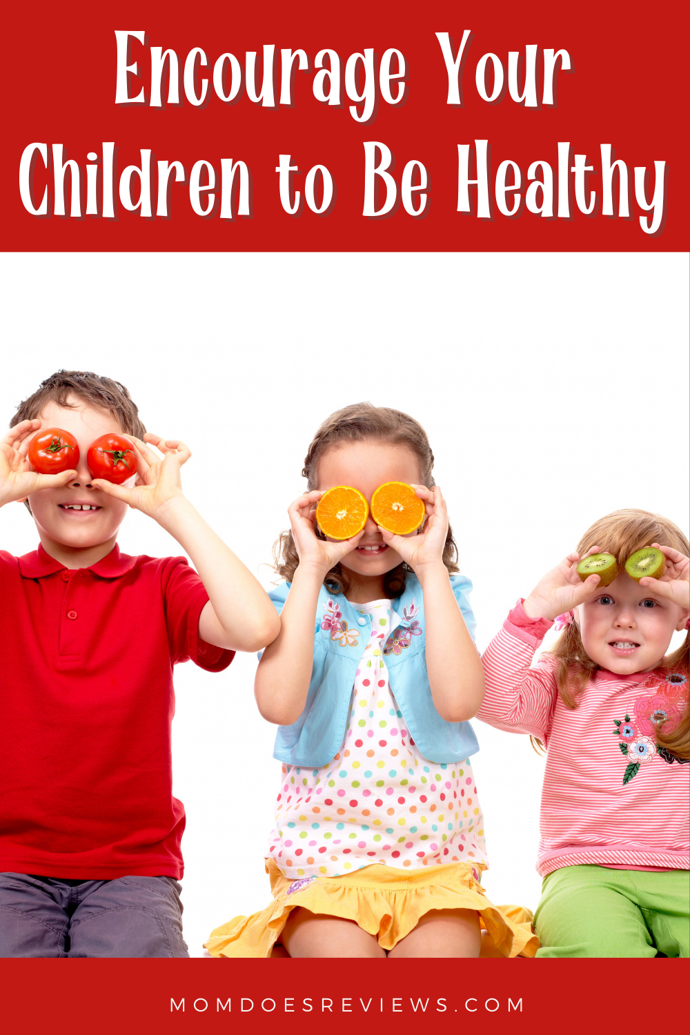 Encouraging Children To Be Healthy Isn't Easy, But It's Worth it