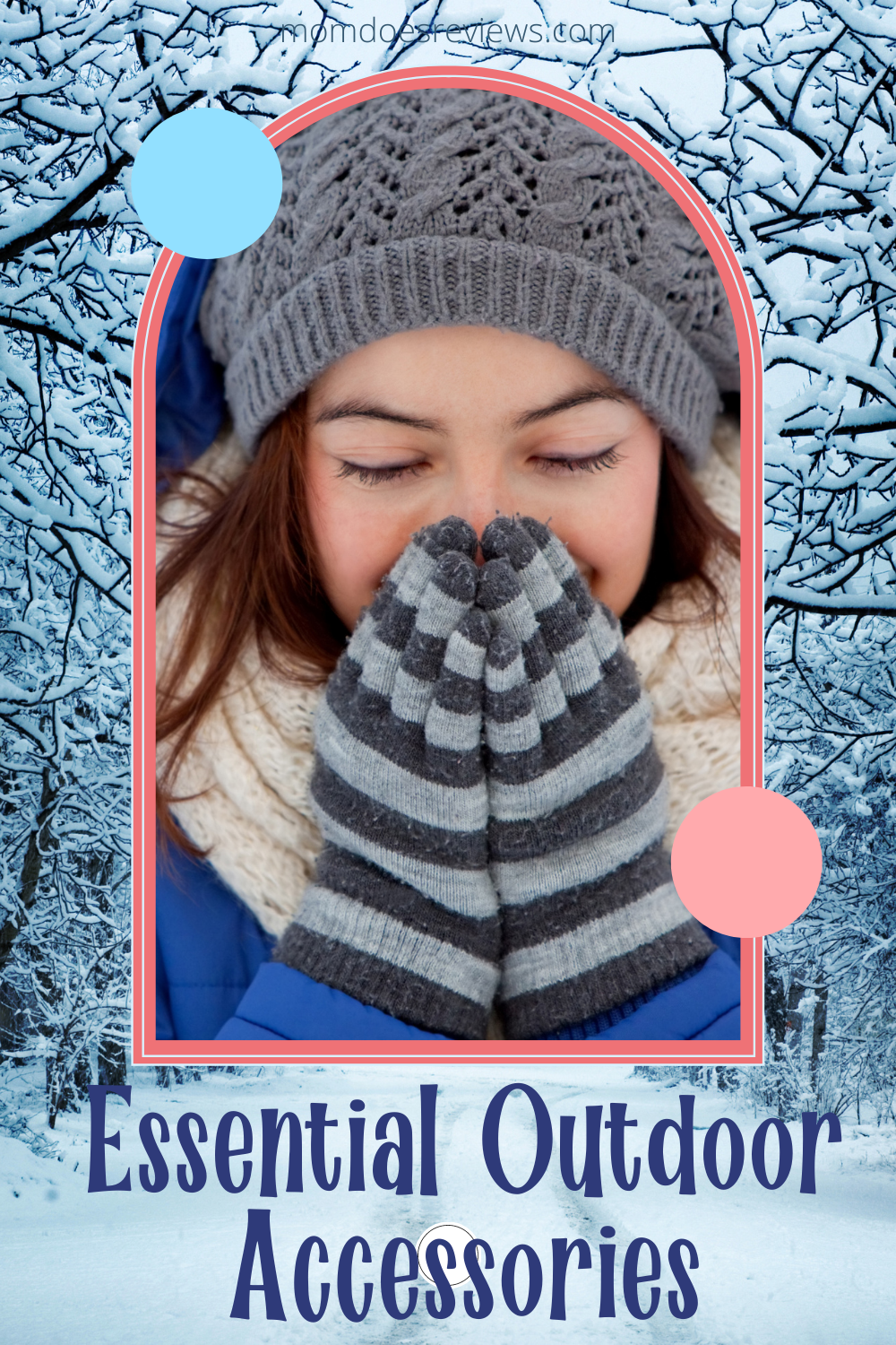 Winter Accessories for Women to Make You Look and Feel Good